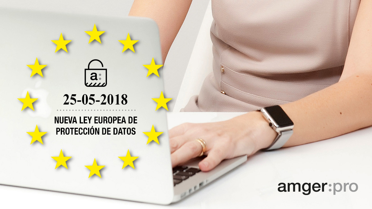 Recomendaciones para cumplir con el nuevo Reglamento Europeo de Protección de Datos