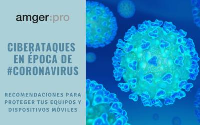 Recomendaciones de ciberseguridad en época de coronavirus