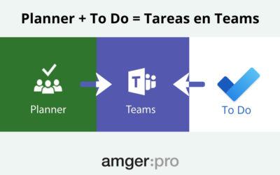 Novedades en Teams: incorporará las aplicaciones Planner y ToDo para ser más productivos