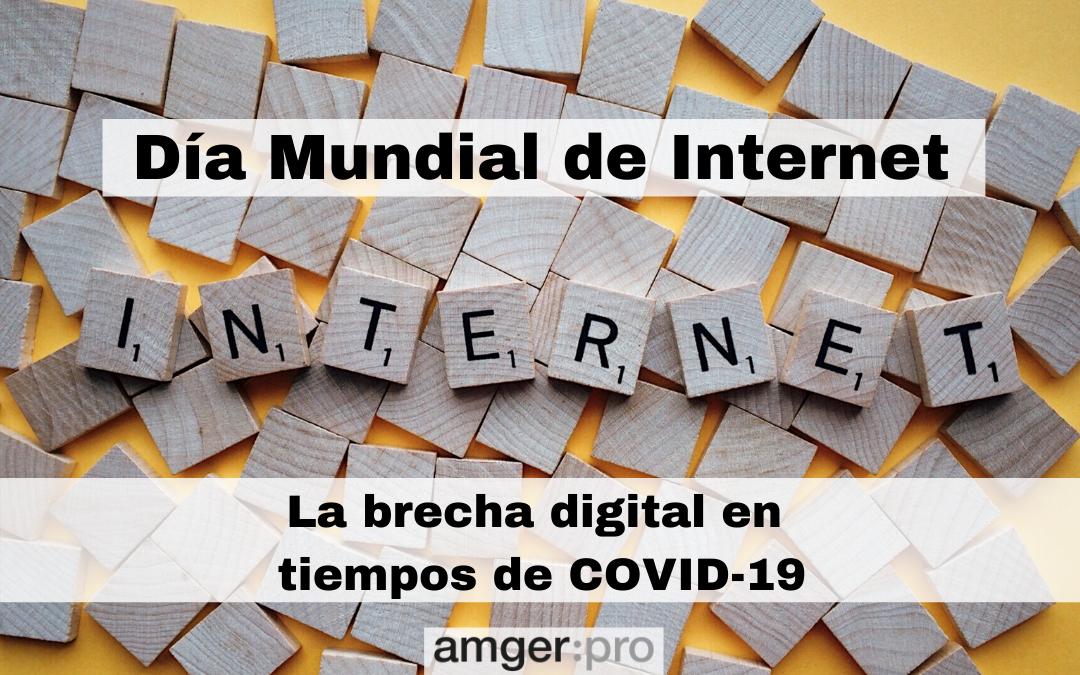 imagen post dia mundial internet 17 mayo 2020 amgerpro