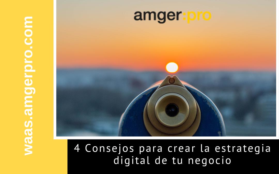 4 Consejos para crear la estrategia digital de tu negocio