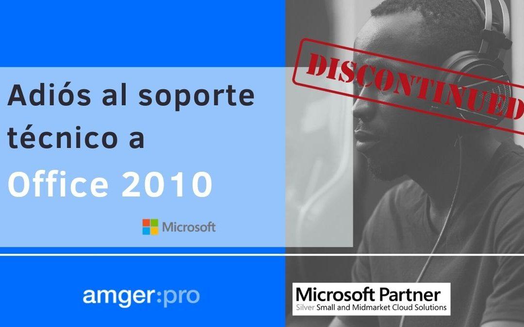Adiós al soporte técnico a Office 2010
