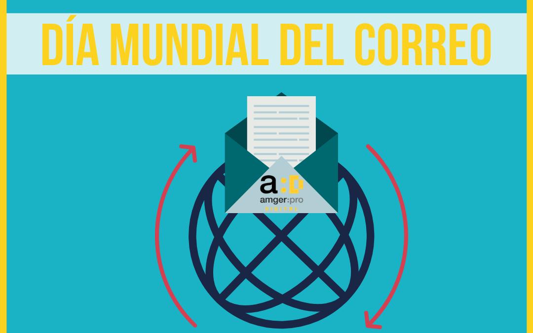 Día Mundial del Correo: tips para conectar con tus clientes por email