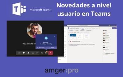 Novedades en Microsoft Teams a nivel usuario: resumen reuniones, configuración sala de espera y nuevos controles para Mac