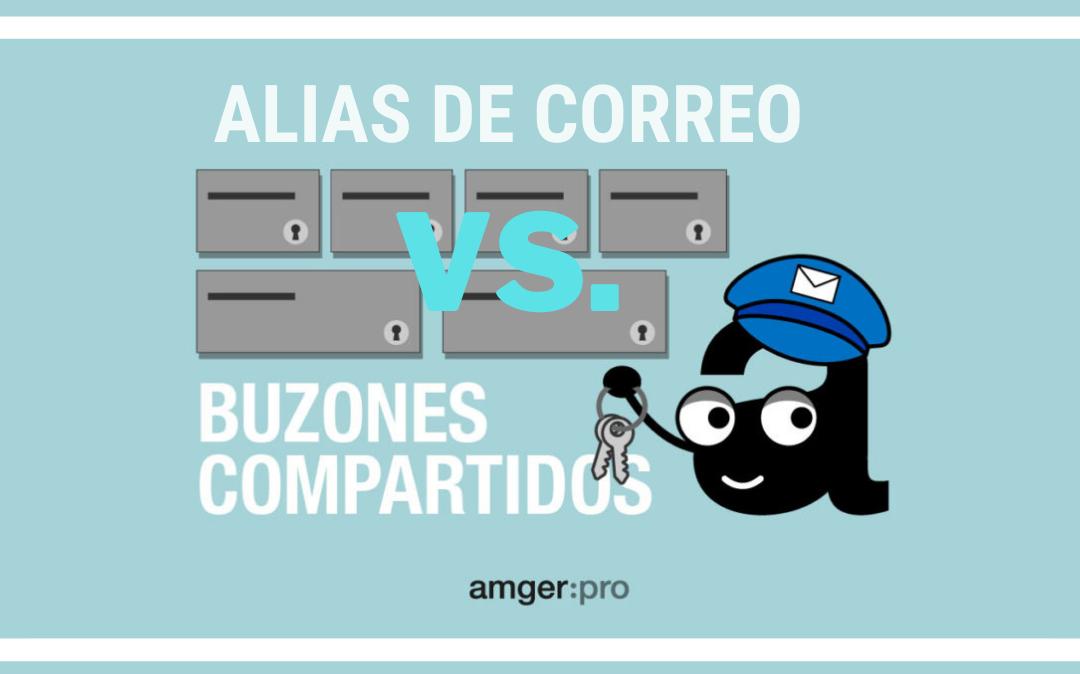 amgerpro_alias-de-correo-vs-buzones-compartidos