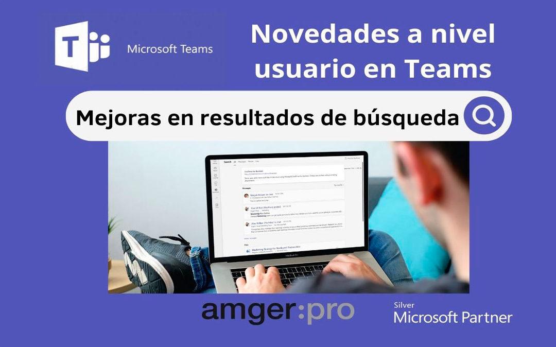 Novedades en Microsoft Teams: nueva página de resultados de búsqueda